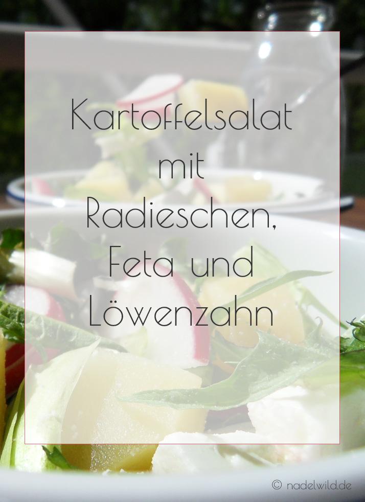 Kartoffelsalat mit Radieschen, Feta und Löwenzahn
