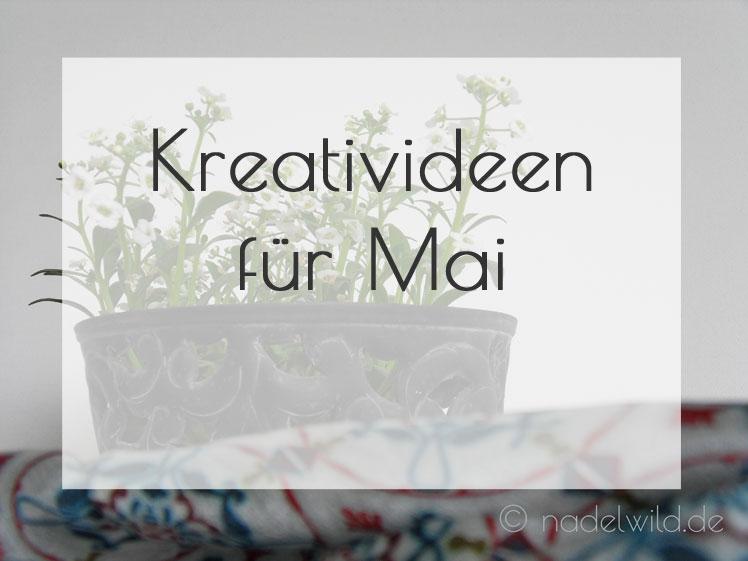 Kreativideen für Mai