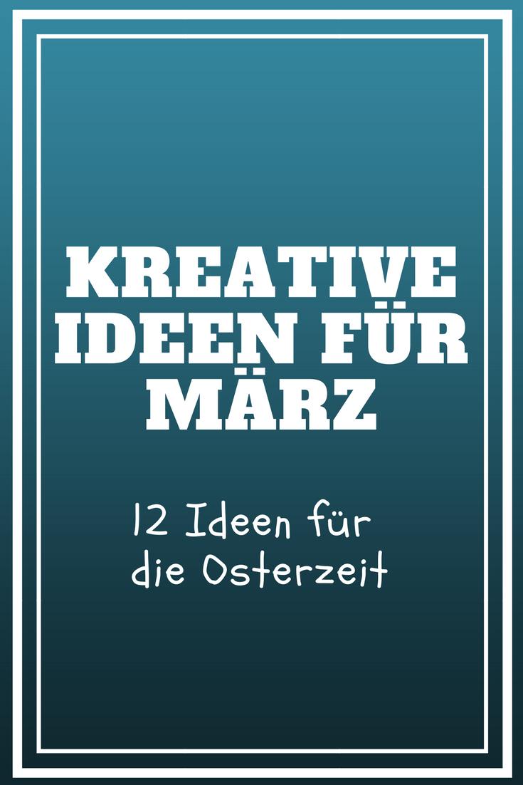 Kreative Ideen für März